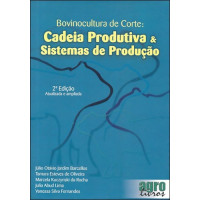 Bovinocultura de Corte: Cadeia Produtiva