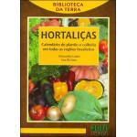 Hortaliças - Calendário de plantio e colheita