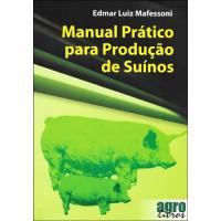 Manual Prático para Produção de Suínos