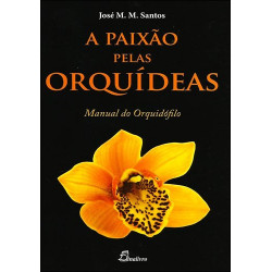 A Paixão pelas Orquídeas