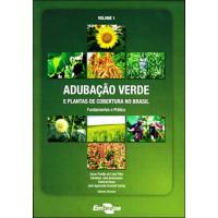 Adubação verde e plantas de cobertura - Vol. 1