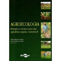 Agroecologia - Princípios e técnicas