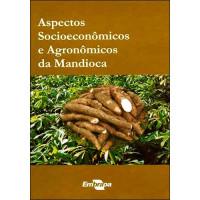 Aspectos Soc. e Agronômicos da Mandioca