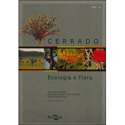 Cerrado: Ecologia e Flora Vol.2