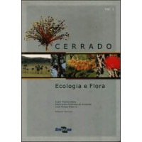 Cerrado: Ecologia e Flora Vol.1