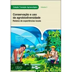 Conservação e uso da agrobiodiversidade