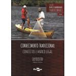 Conhecimento Tradicional - Conceitos e Marco  Legal