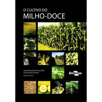 O Cultivo do Milho-doce