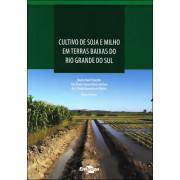 Cultivo de soja e milho terras baixas do RS