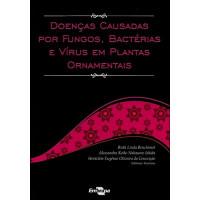 Doenças Causadas em Plantas Ornamentais