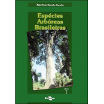 Espécies Arbóreas Brasileiras vol.1