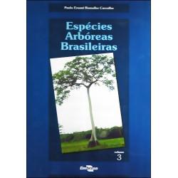 Espécies Arbóreas Brasileiras vol.3