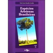 Espécies Arbóreas Brasileiras vol.5