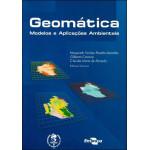 Geomática: Modelos e Aplicações Ambientais