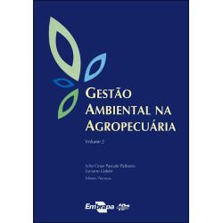 Gestão Ambiental na Agropecuária Vol.2