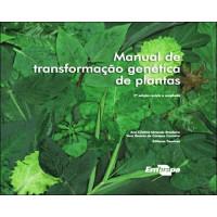 Manual de Transformação Genética de Plantas