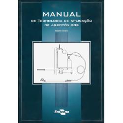Manual de tecnologia de aplicação de agrotóxicos