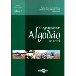 O Agronegócio do Algodão no Brasil - Vol.2