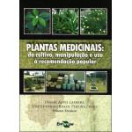 Plantas Medicinais Cultivo Manipulação
