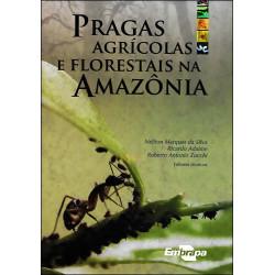 Pragas Agrícolas e Florestais na Amazônia