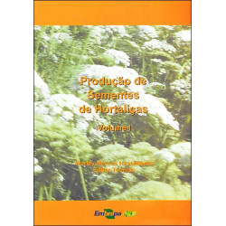 Produção de Sementes de Hortaliças Vol. 1