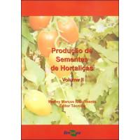 Produção de Sementes de Hortaliças Vol. 2