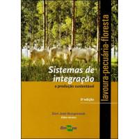 Sistemas de integração lavoura-pecuária-floresta