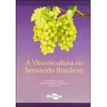 A Vitivinicultura no Semiárido Brasileiro