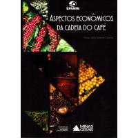 Aspectos Econômicos Cadeia do Café