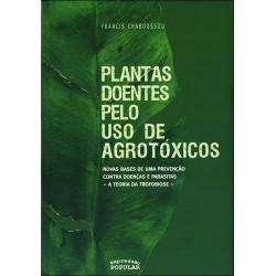 Plantas Doentes pelo uso de Agrotóxicos