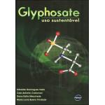 Glyphosate: Uso Sustentável