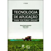 Tecnologia de Aplicação Culturas Anuais 2ª ed.