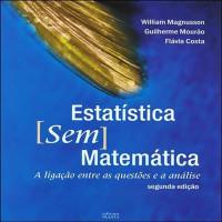 Estatística sem Matemática - 2ª Edição