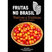 Frutas no Brasil - Nativas e Exóticas