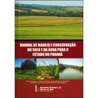 Manual de Manejo e Conservação do Solo PR