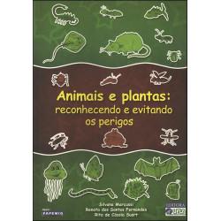 Animais e Plantas: rec. e evitando os perigos