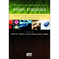 Manual de Biologia dos Solos Tropicais