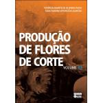 Produção de Flores de Corte Vol.2
