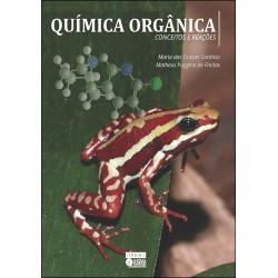 Química Orgânica - Conceitos e Reações
