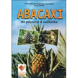Abacaxi do Plantio à Colheita