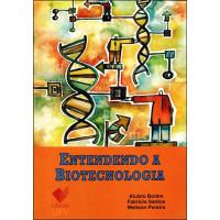 Entendendo a Biotecnologia