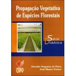 Propagação Vegetativa de Espécies Florestais