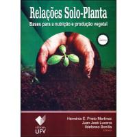 Relações solo-planta: Bases para a nutrição