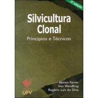 Silvicultura Clonal - Princípios e Técnicas