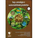 Soja: Estratégia e sustent. produtiva