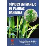 Tópicos em Manejo de Plantas Daninhas