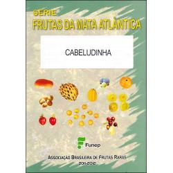 Cabeludinha - Frutas da Mata Atlântica