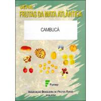 Cambucá - Frutas da Mata Atlântica