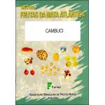 Cambuci - Frutas da Mata Atlântica