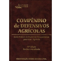 Compêndio de Defensivos Agrícolas 10ª Edição